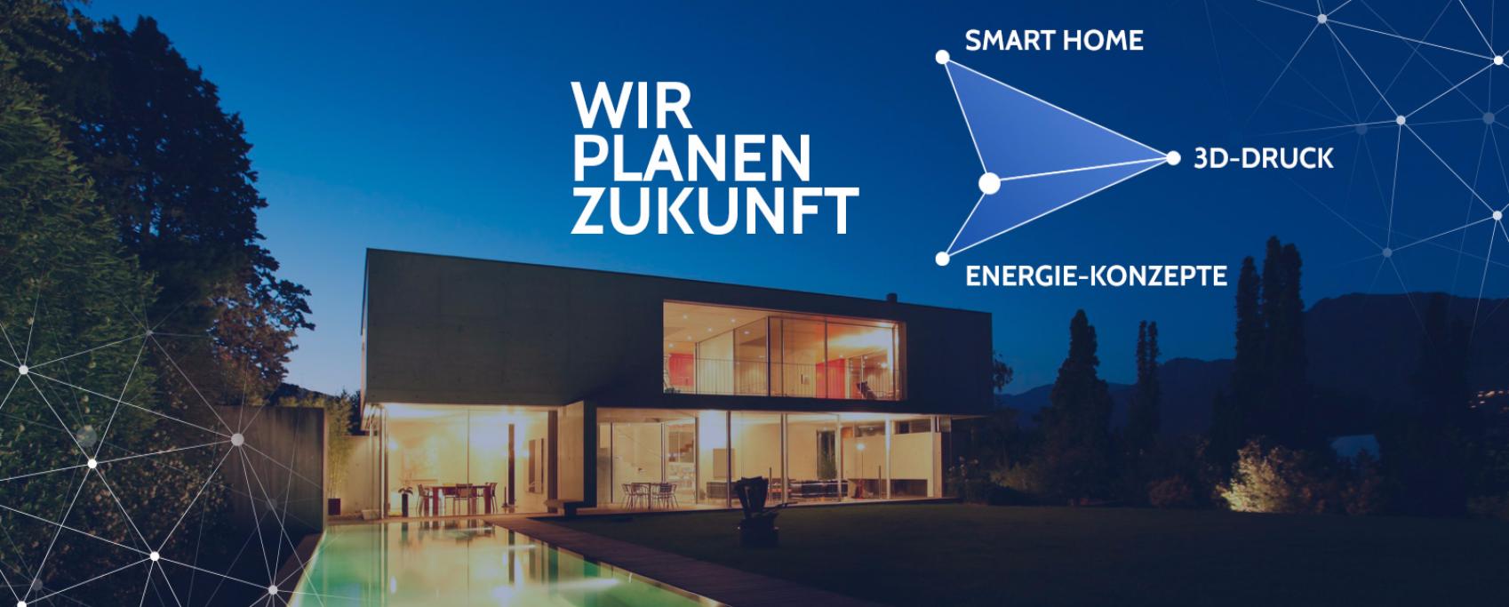 Wir Planen Zukunft - Smart Home, 3D-Druck, Energie-Konzepte